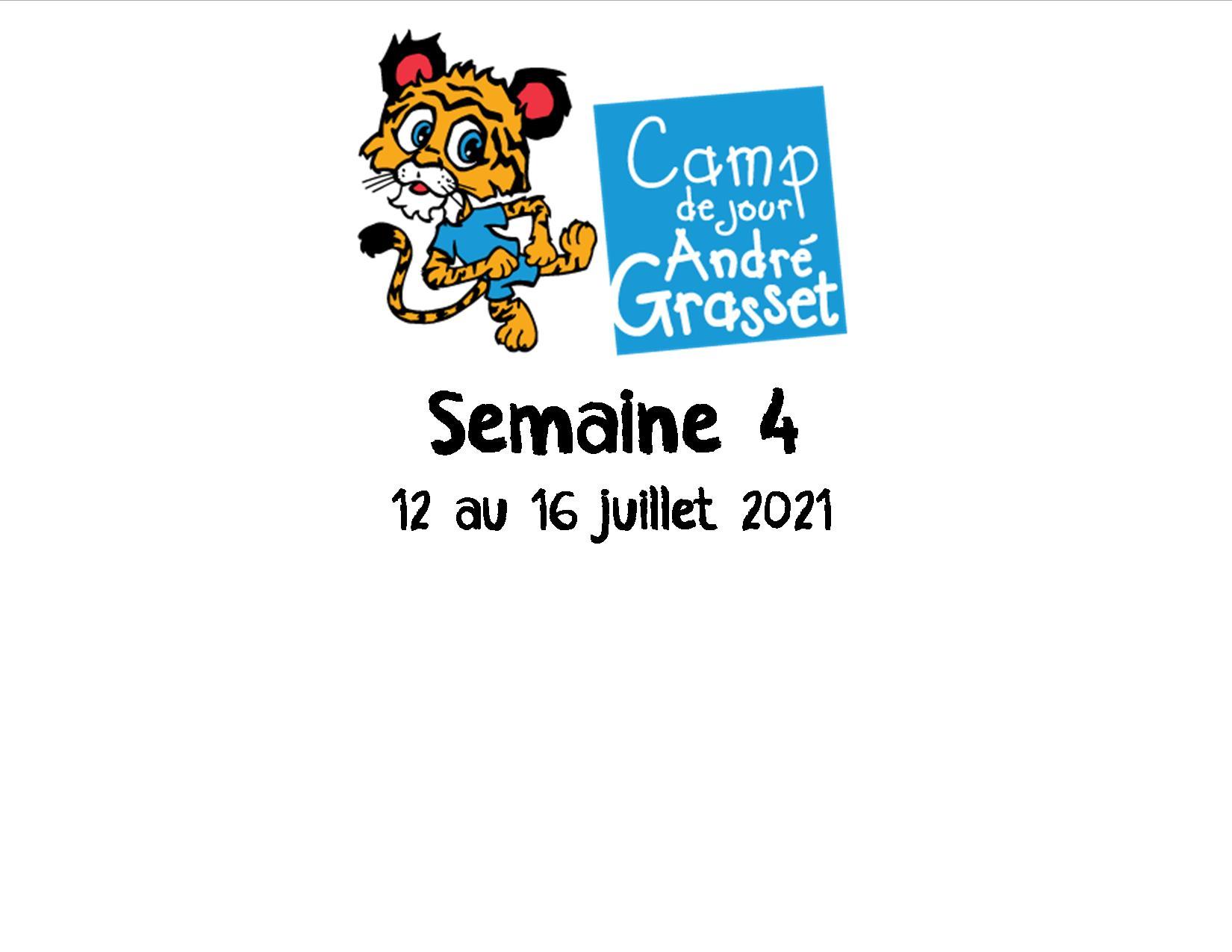 Semaine 4 (12 au 16 juillet 2021)