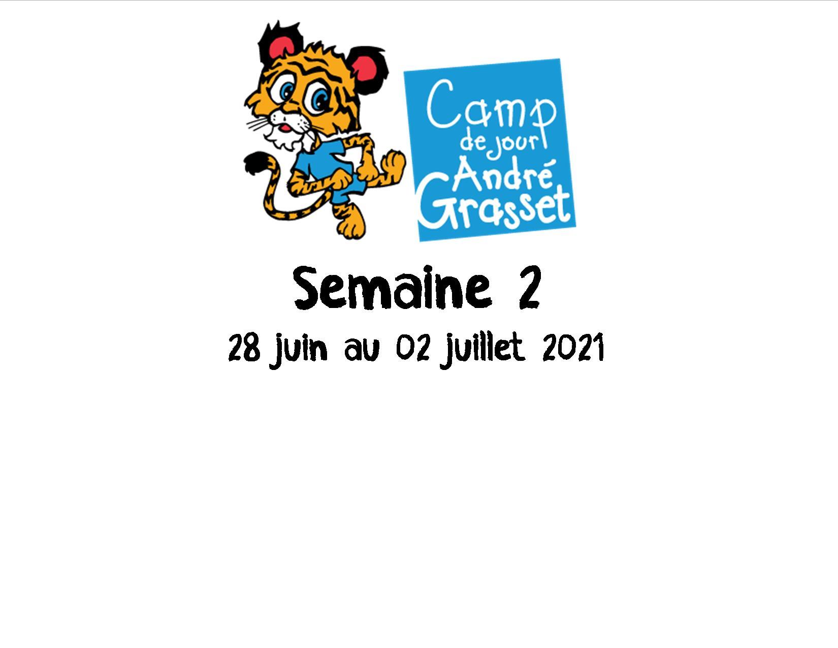 Semaine 2 (28 juin au 02 juillet 2021)